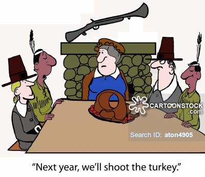 'Next year, we'll shoot the turkey.'